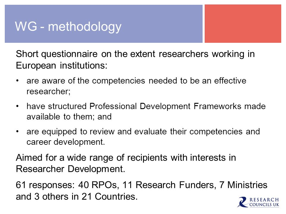WG - methodology Short questionnaire on the extent researchers working in European institutions: