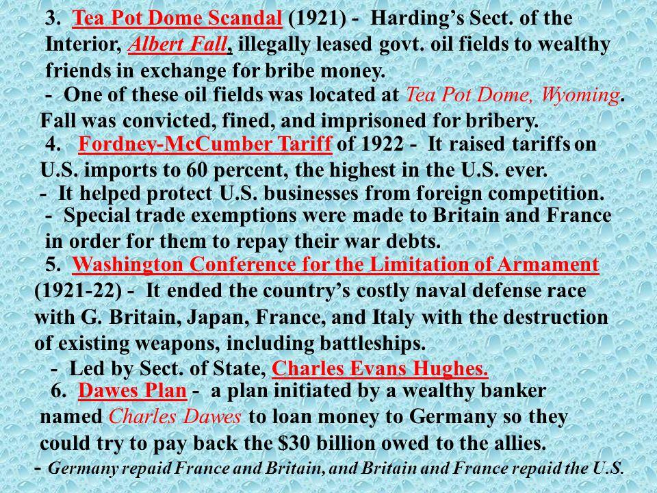 3. Tea Pot Dome Scandal (1921) - Harding's Sect