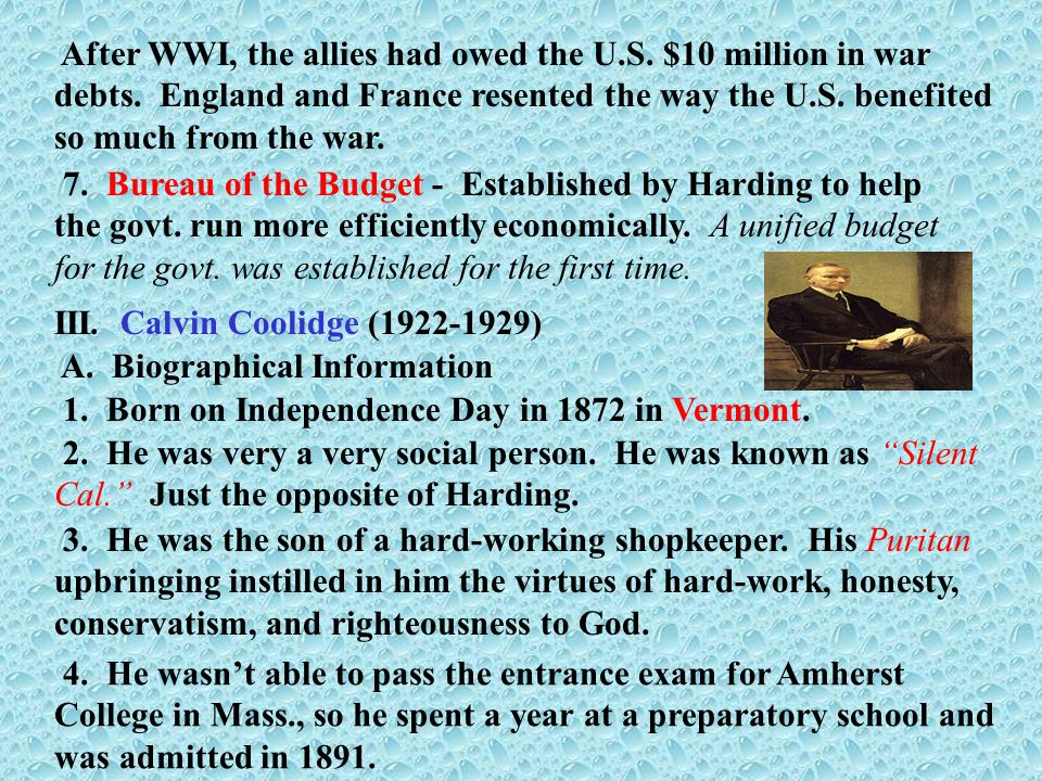 III. Calvin Coolidge (1922-1929) A. Biographical Information