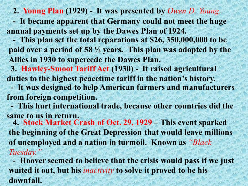 2. Young Plan (1929) - It was presented by Owen D. Young.