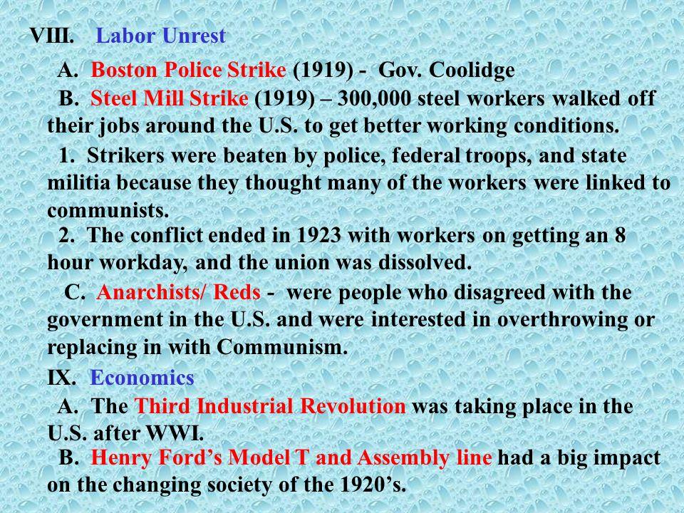 VIII. Labor Unrest A. Boston Police Strike (1919) - Gov. Coolidge.