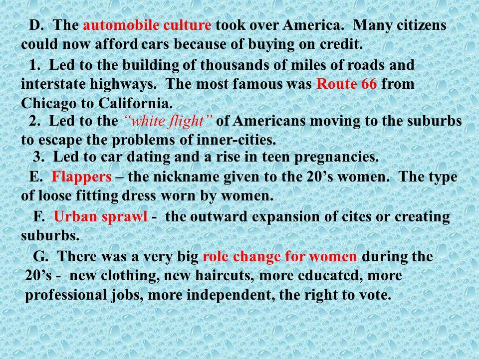 D. The automobile culture took over America