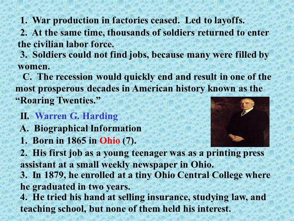 1. War production in factories ceased. Led to layoffs.