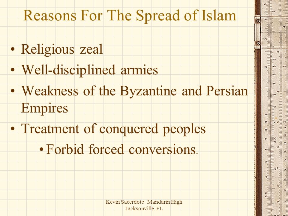 Reasons For The Spread of Islam