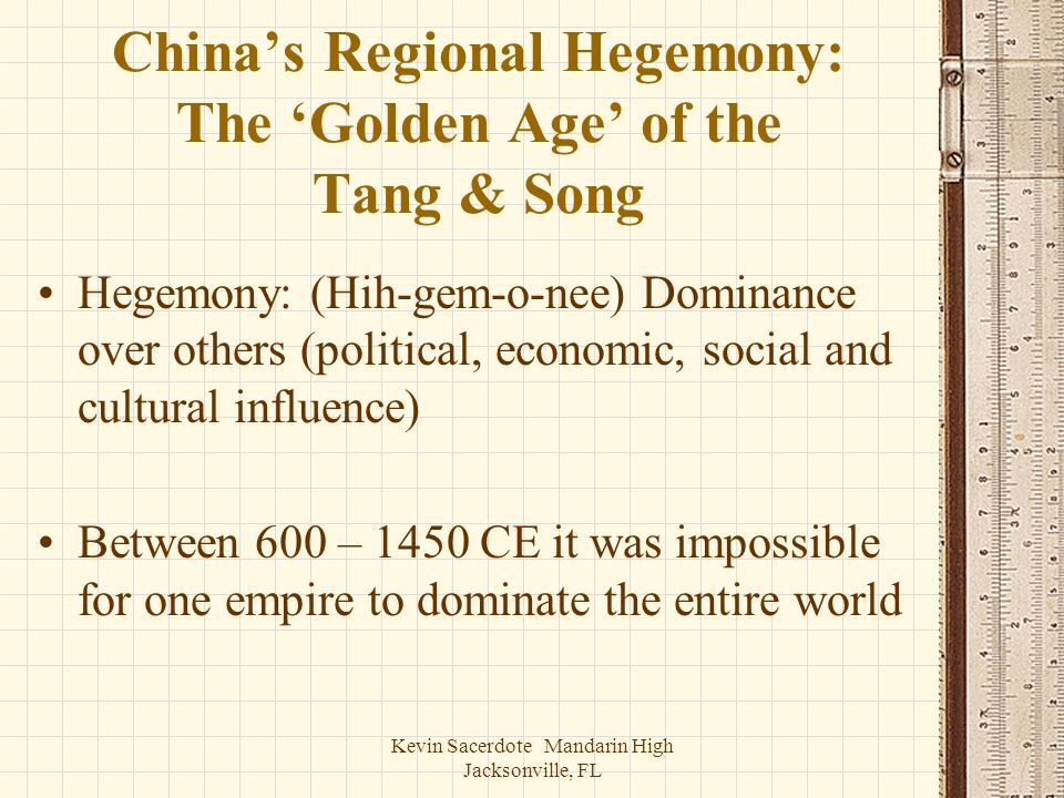 China's Regional Hegemony: The 'Golden Age' of the Tang & Song