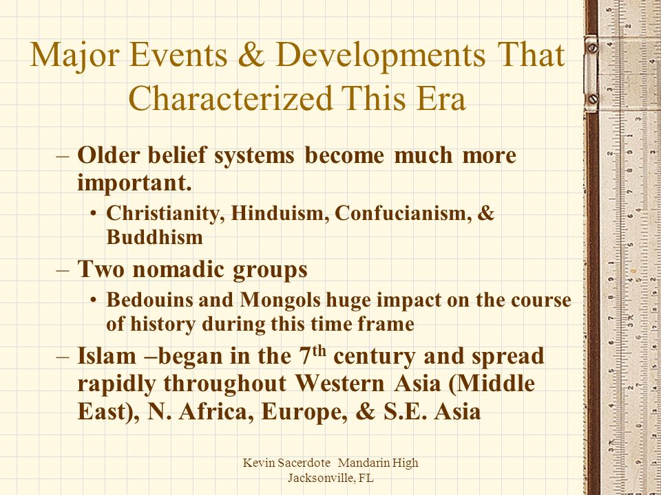 Major Events & Developments That Characterized This Era