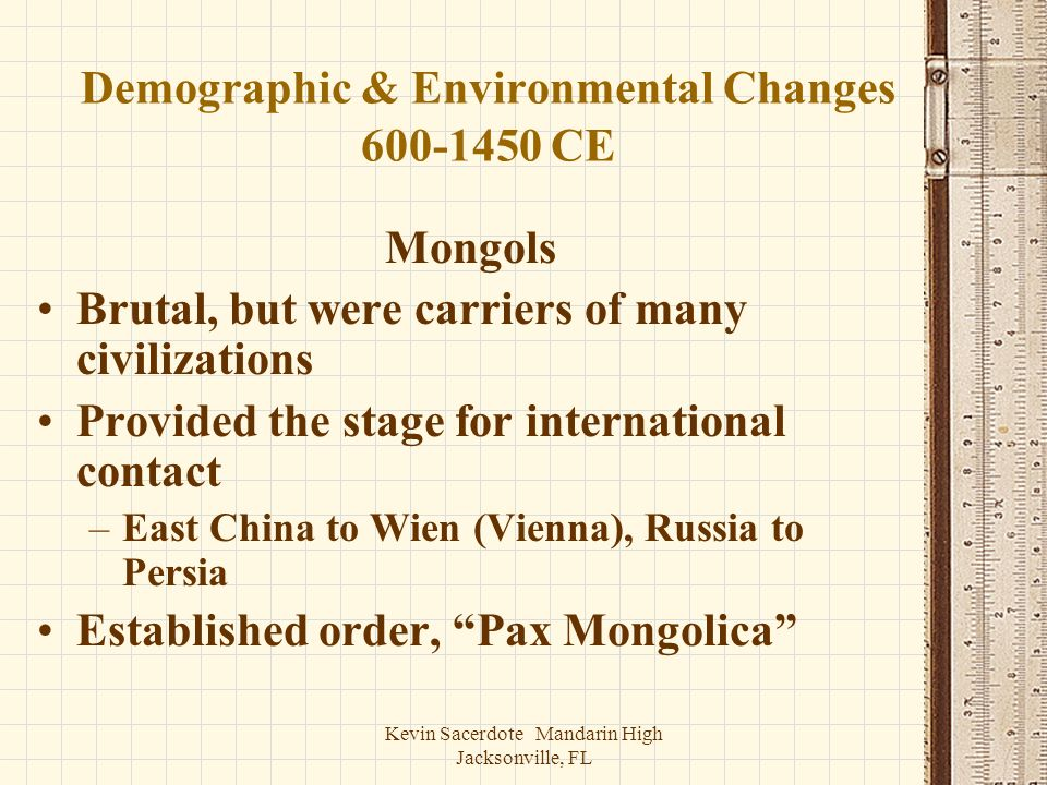 Demographic & Environmental Changes 600-1450 CE