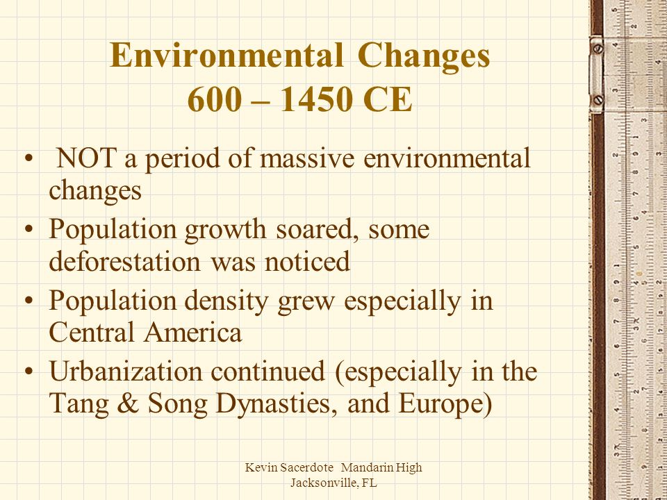 Environmental Changes 600 – 1450 CE