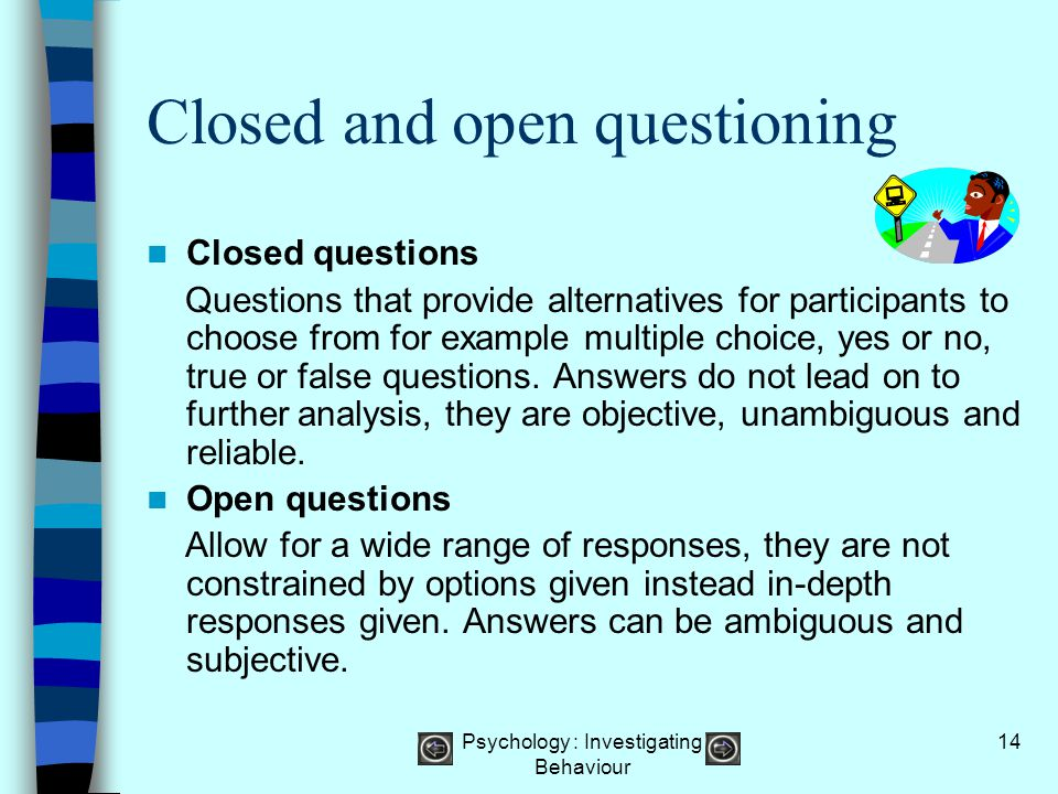 Closed and open questioning
