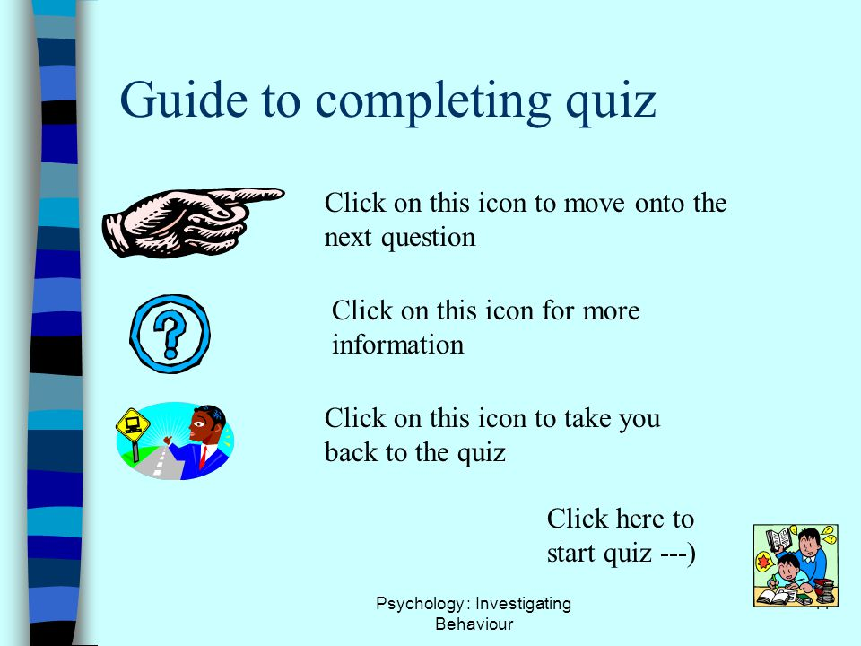 Guide to completing quiz