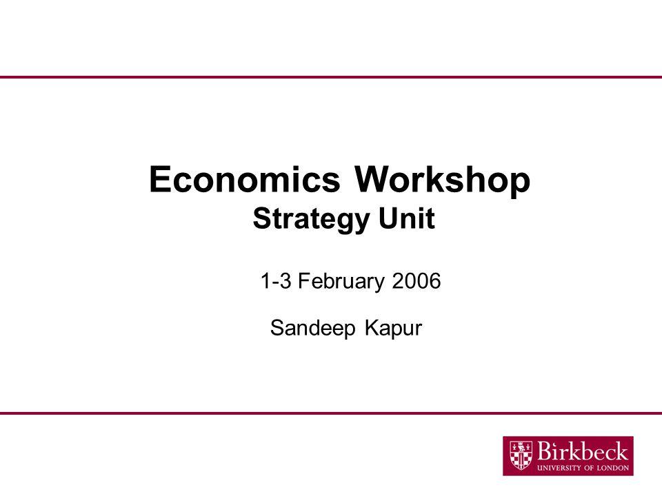Economics Workshop Strategy Unit