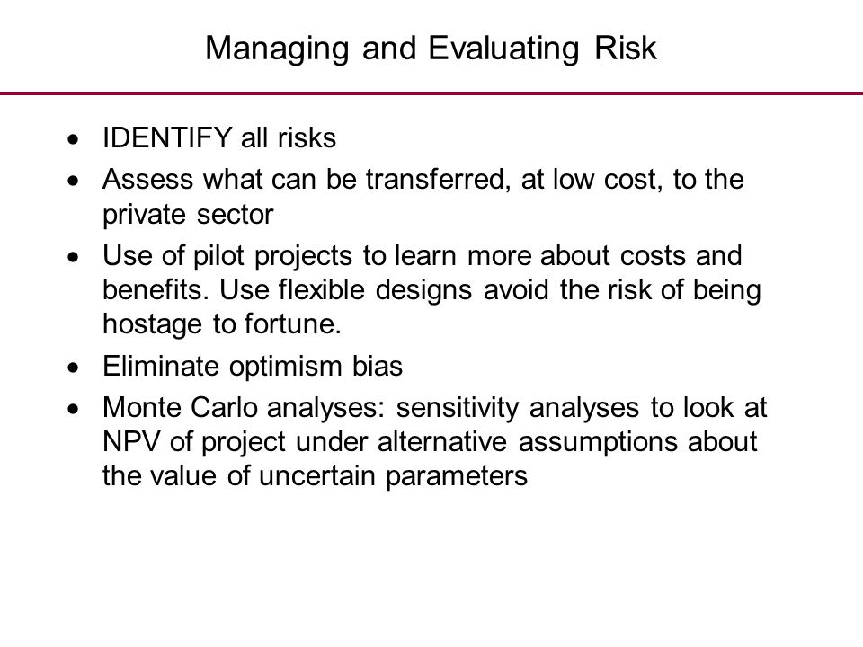 Managing and Evaluating Risk