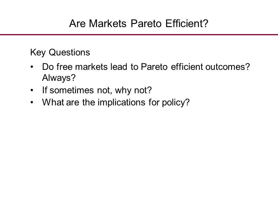 Are Markets Pareto Efficient