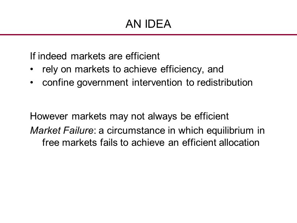 AN IDEA If indeed markets are efficient