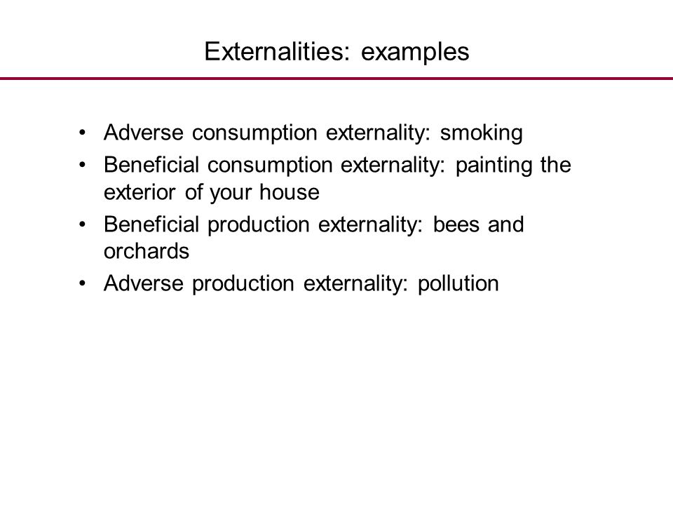 Externalities: examples