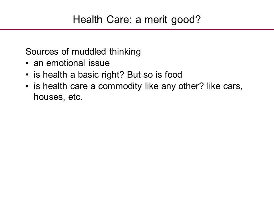 Health Care: a merit good