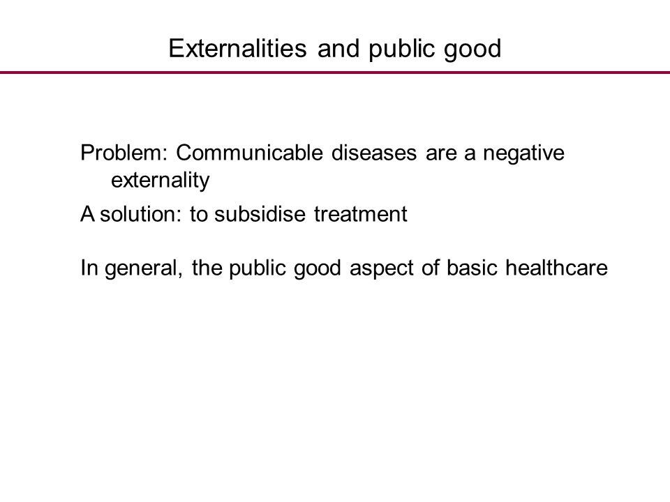 Externalities and public good