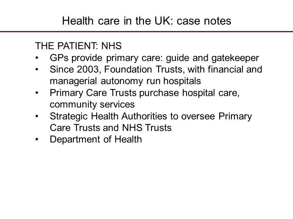 Health care in the UK: case notes