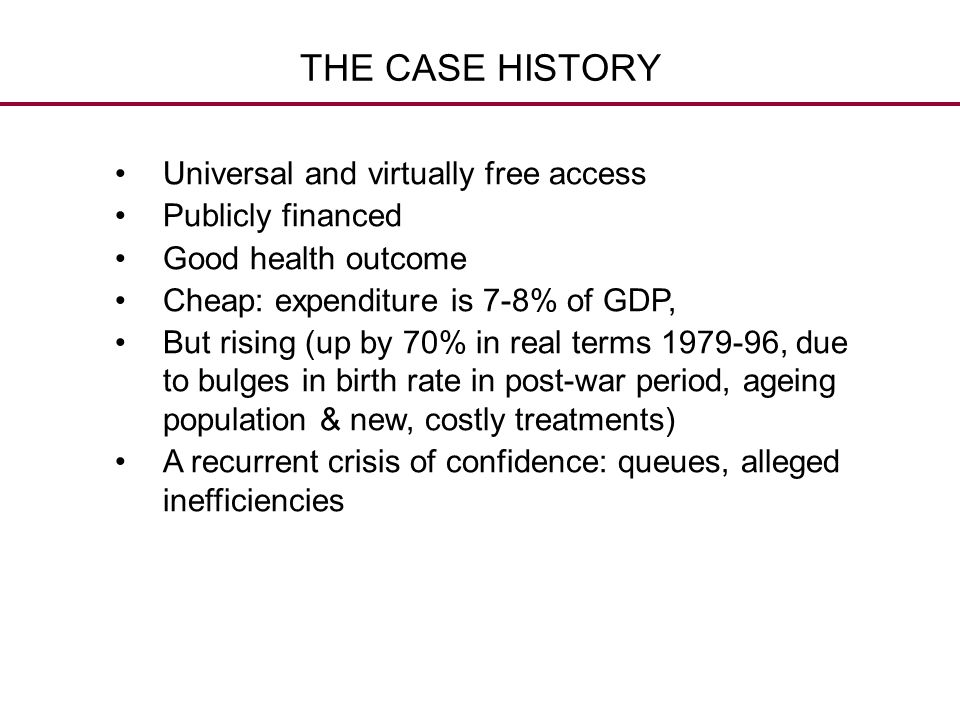 THE CASE HISTORY Universal and virtually free access Publicly financed