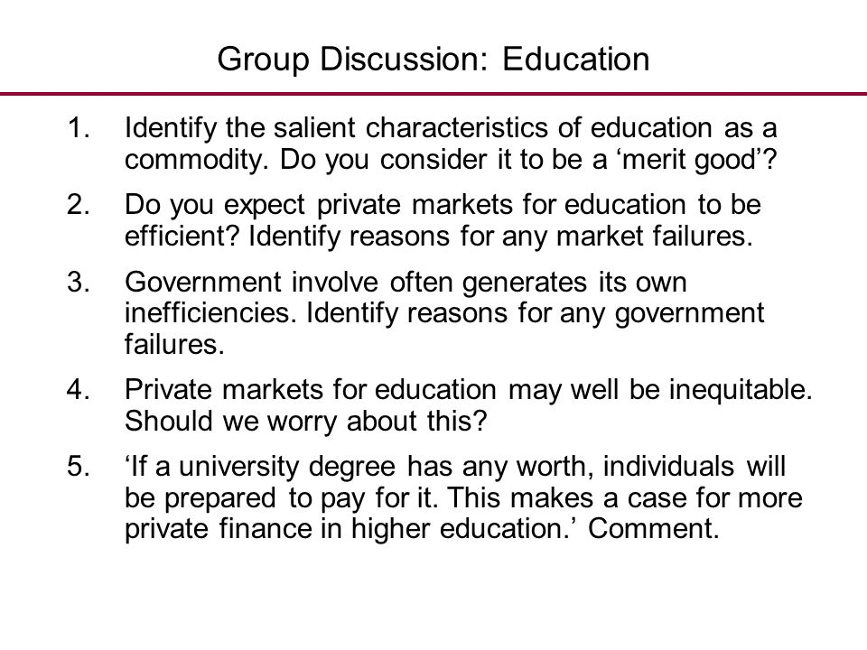 Group Discussion: Education