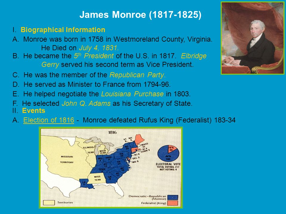 James Monroe ( ) I. Biographical Information
