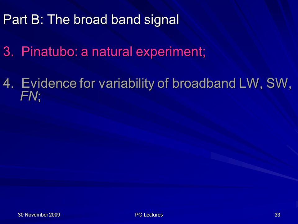 Part B: The broad band signal 3. Pinatubo: a natural experiment;