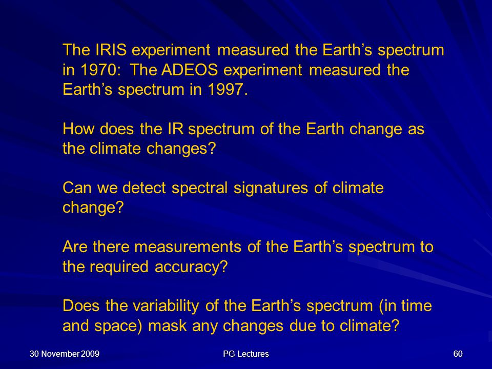 How does the IR spectrum of the Earth change as the climate changes