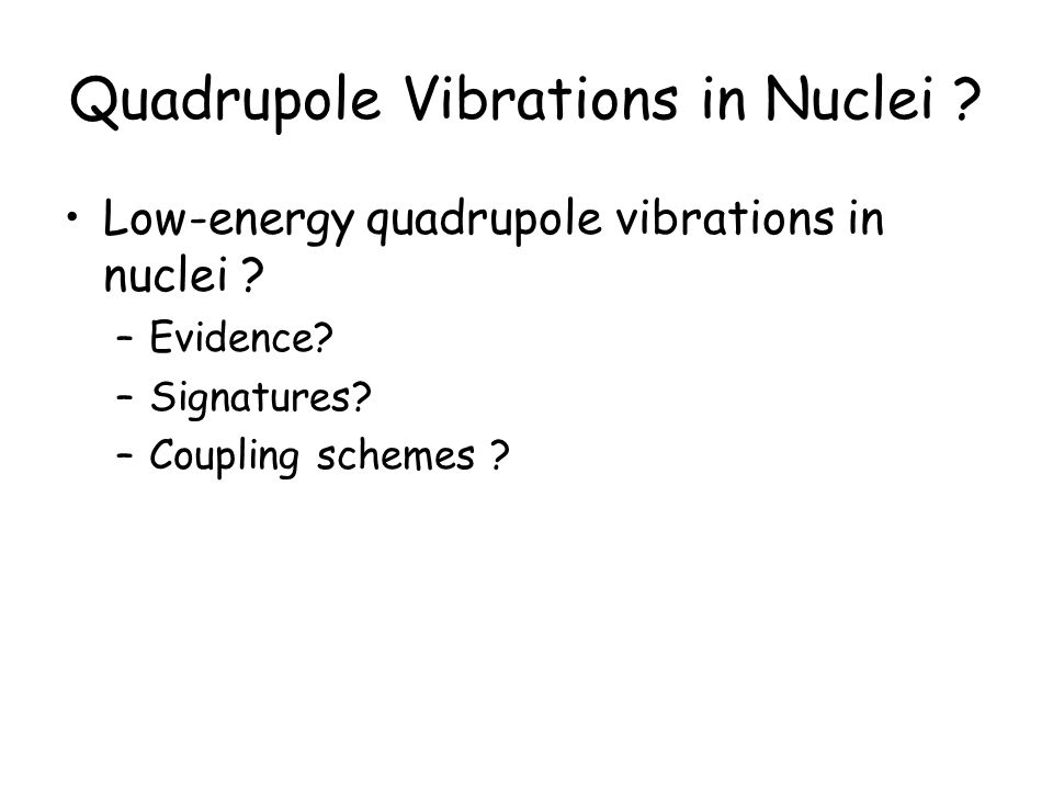 Quadrupole Vibrations in Nuclei