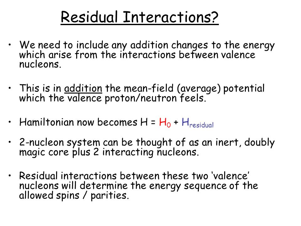 Residual Interactions
