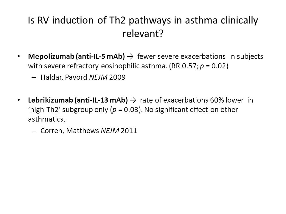 Is RV induction of Th2 pathways in asthma clinically relevant