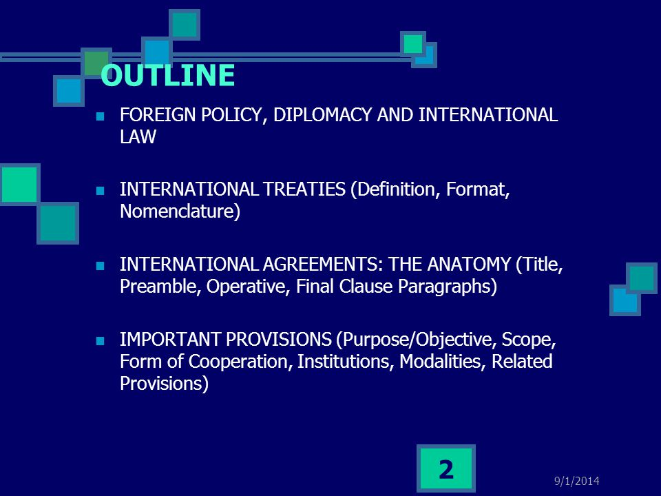 OUTLINE FOREIGN POLICY, DIPLOMACY AND INTERNATIONAL LAW