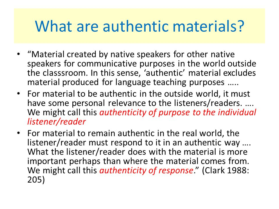 What are authentic materials