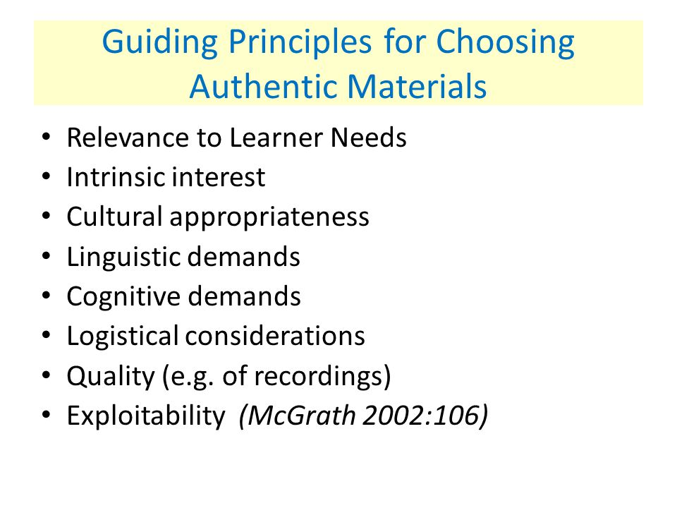 Guiding Principles for Choosing Authentic Materials