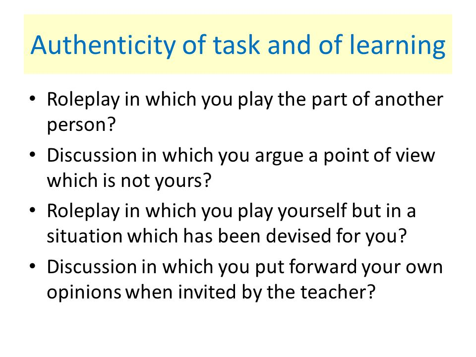 Authenticity of task and of learning