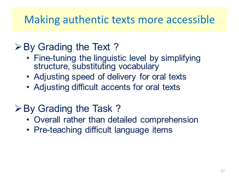 Making authentic texts more accessible