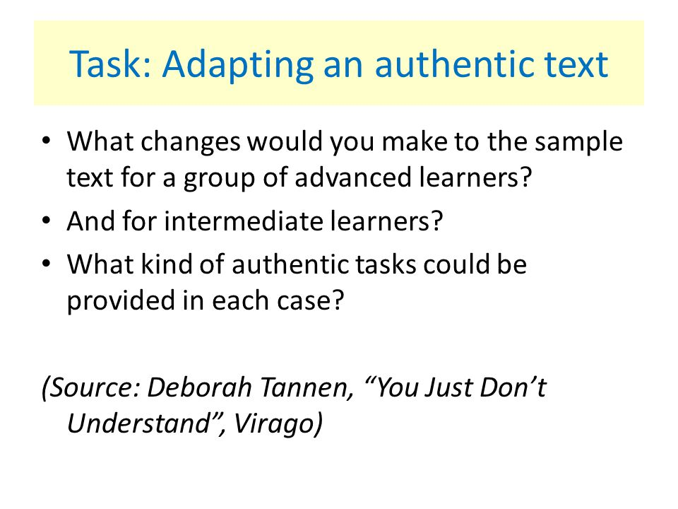 Task: Adapting an authentic text