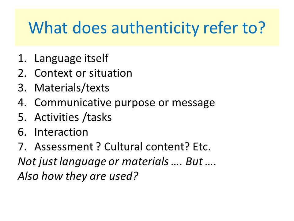 What does authenticity refer to
