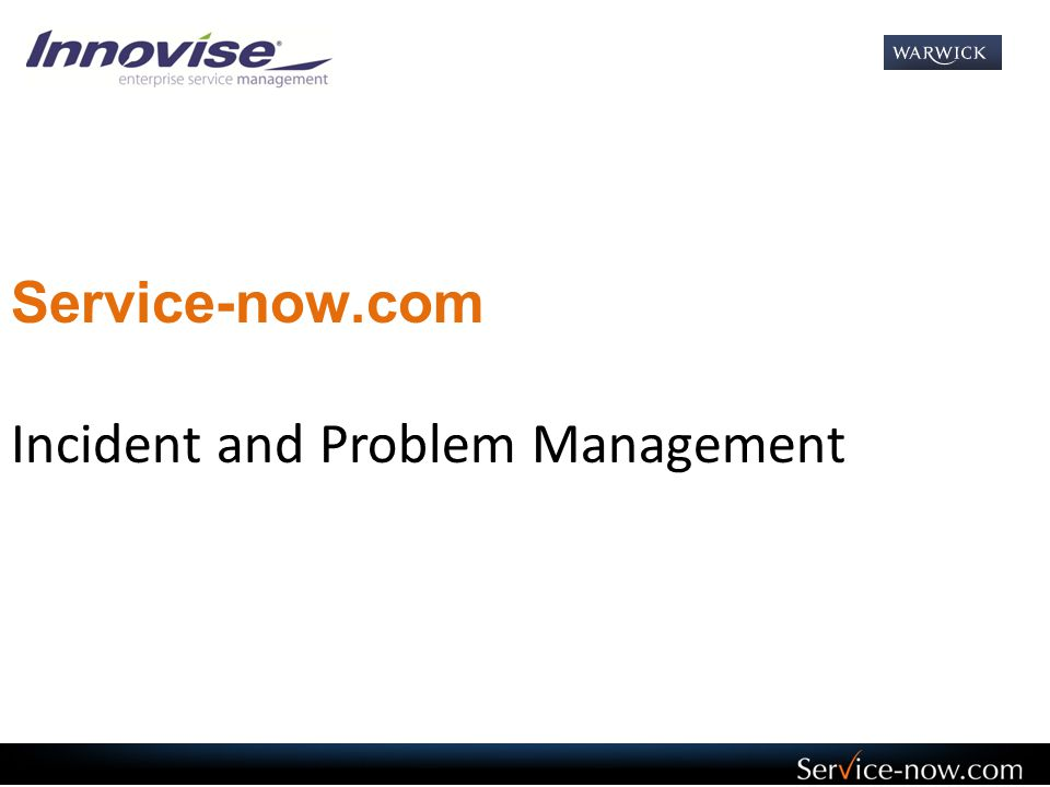 Service-now.com Incident and Problem Management
