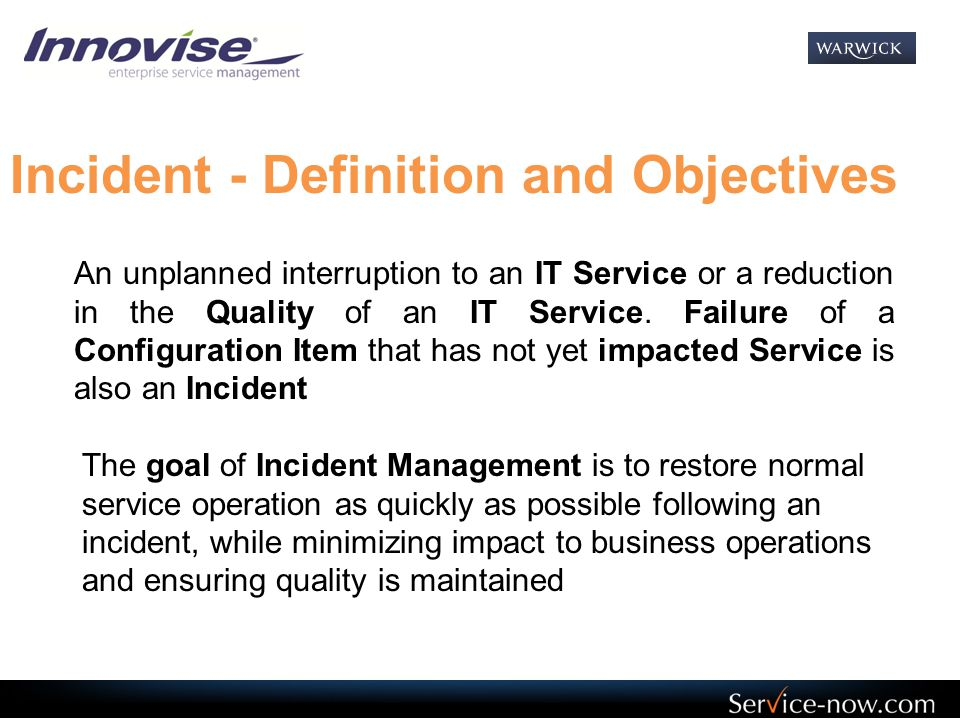 Incident - Definition and Objectives