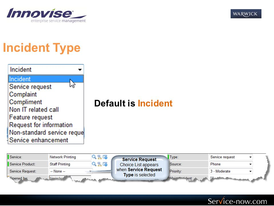Incident Type Default is Incident