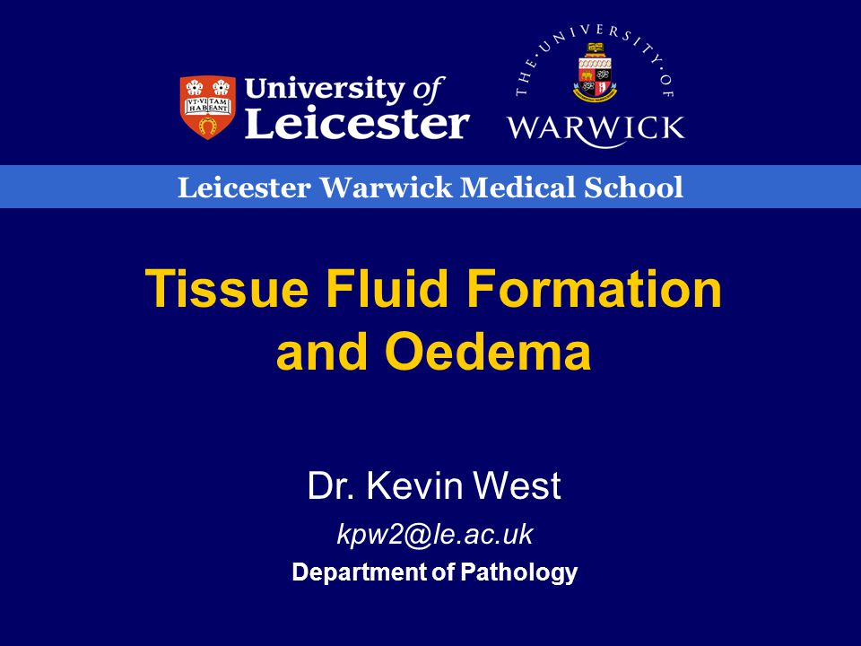 Tissue Fluid Formation and Oedema