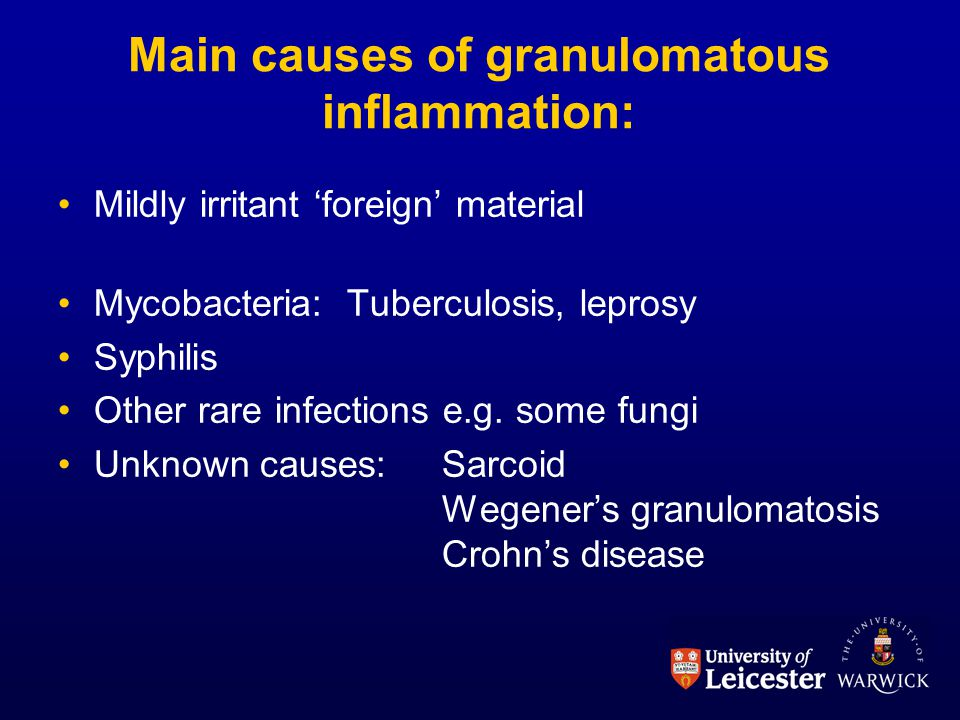 Main causes of granulomatous inflammation: