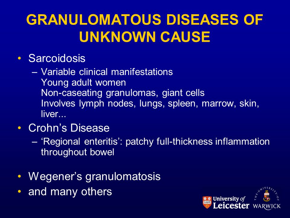 GRANULOMATOUS DISEASES OF UNKNOWN CAUSE