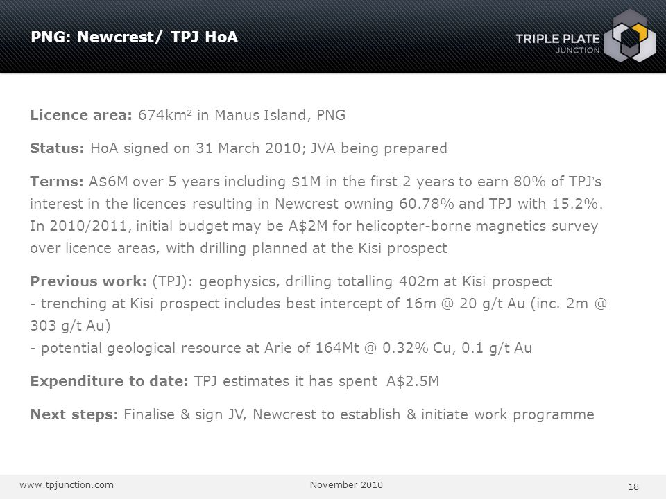 PNG: Newcrest/ TPJ HoA Licence area: 674km2 in Manus Island, PNG