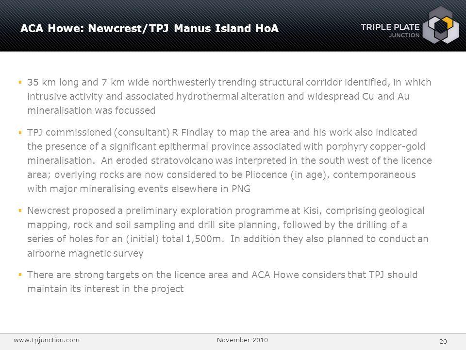 ACA Howe: Newcrest/TPJ Manus Island HoA
