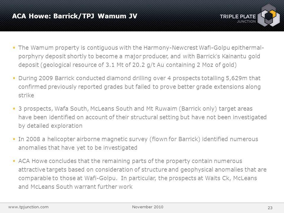 ACA Howe: Barrick/TPJ Wamum JV