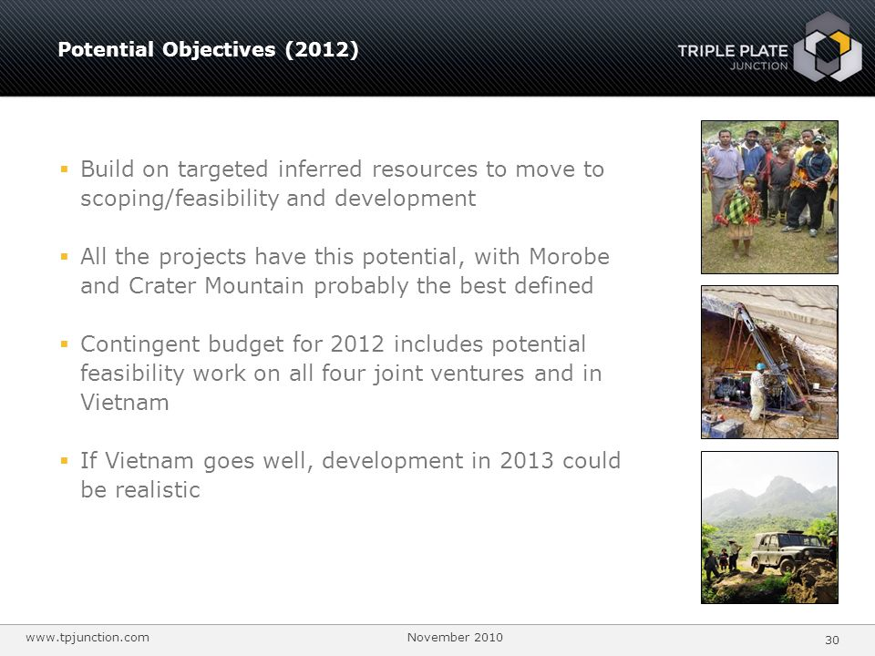 If Vietnam goes well, development in 2013 could be realistic