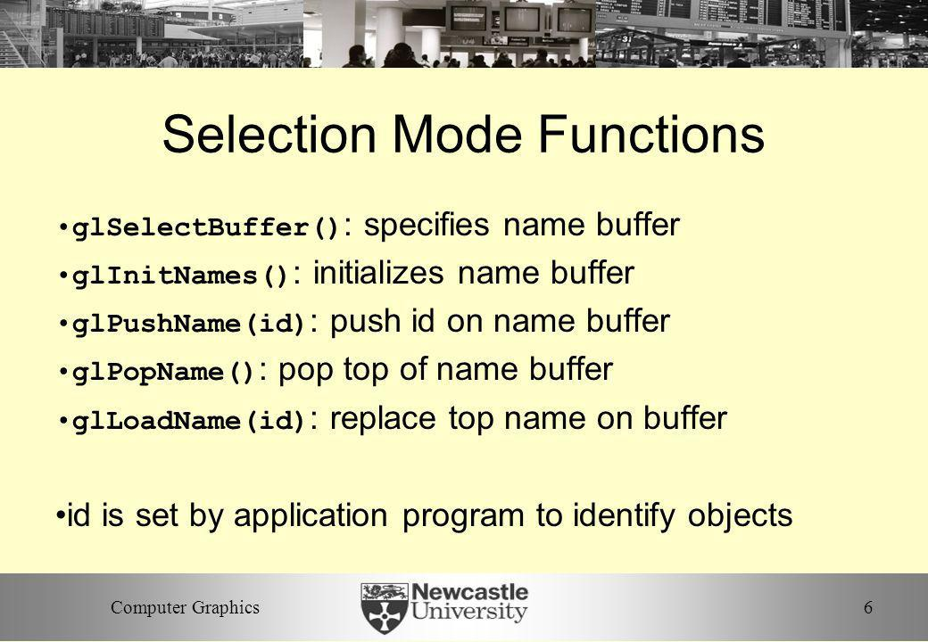 Selection Mode Functions