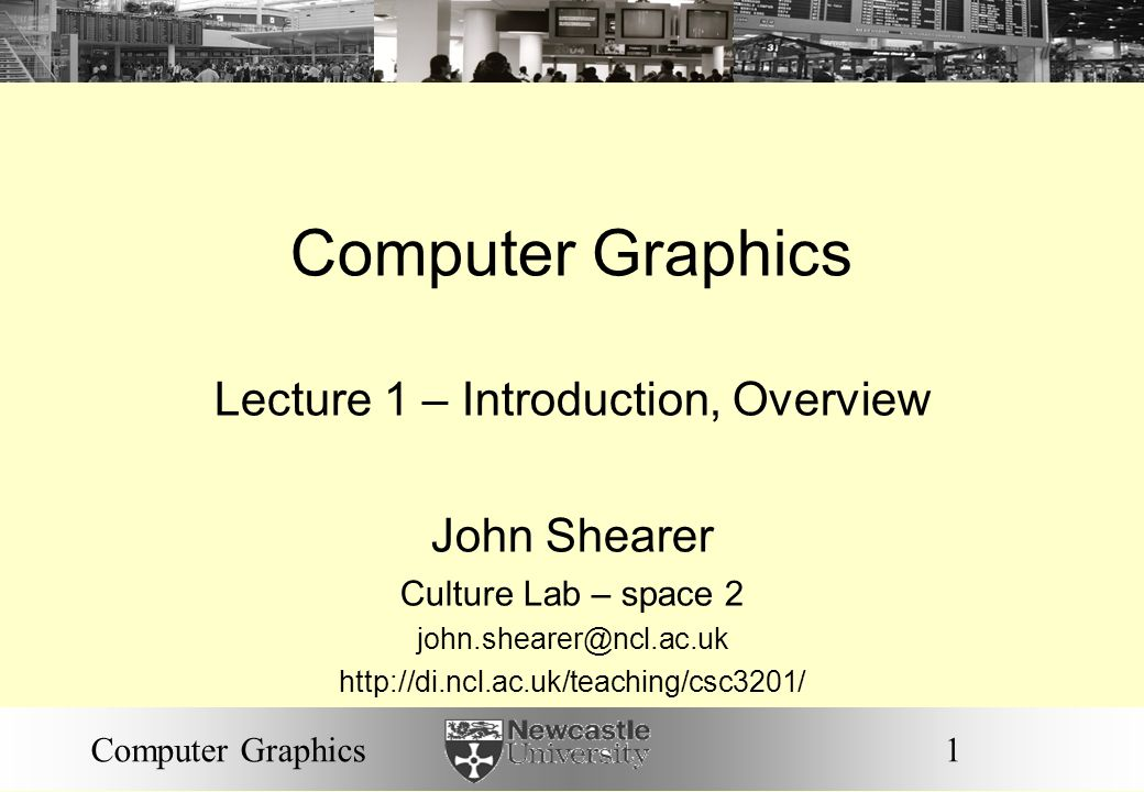 Lecture 1 – Introduction, Overview
