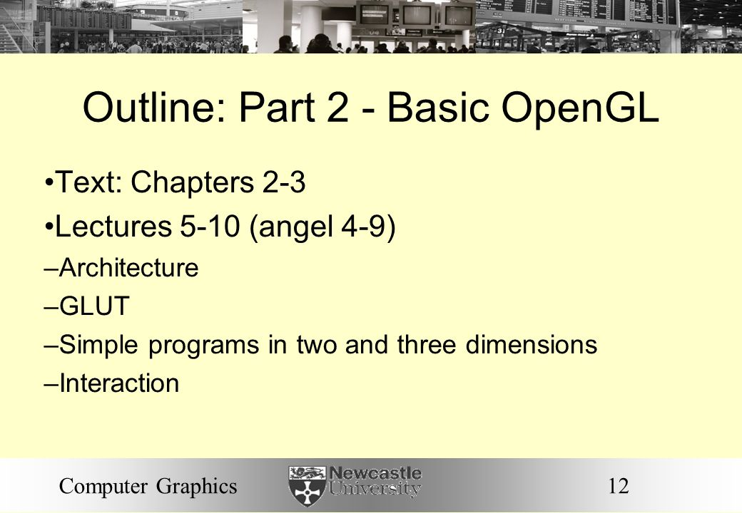 Outline: Part 2 - Basic OpenGL